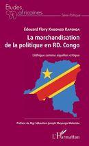 La marchandisation de la politique en RD. Congo