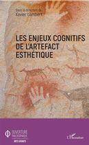 Les enjeux cognitifs de l'artefact esthétique