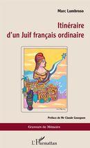 Itinéraire d'un Juif français ordinaire