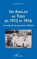 Un Anglais au Togo en 1913 et 1916