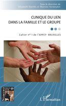 Clinique du lien dans la famille et le groupe