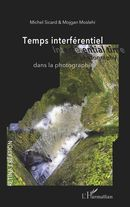 Temps interférentiel dans la photographie