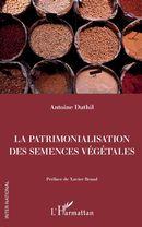 La patrimonalisation des semences végétales