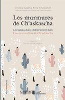 Les murmures de Ch'askascha