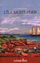 A la conquête de l'île Saint-Jean