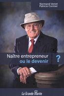 Naître entrepreneur ou le devenir ?