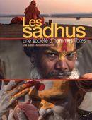 Les Sadhus - Une société d'hommes libres