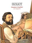 Gustave Courbet : Une biographie