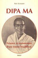 Dipa Ma  Présence et rayonnement d'une femme bouddhiste