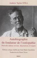 Autobiographie du fondateur de l'ostéopathie N.E.