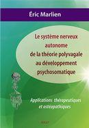 Le système nerveux autonome de la théorie polyvagale au développement psychosomatique