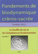 Fondements de biodynamique crânio-sacrée 01 : Le souffle de vie et les compétences fondamentales