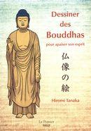 Dessiner des Bouddhas pour apaiser son esprit
