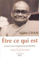 Être ce qui est : L'essence des enseignements du Bouddha