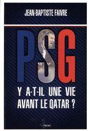 PSG, Y a t-il une vie avant le Qatar?