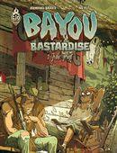 Bayou bastardise 01 : Juke joint