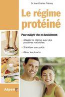Régime protéiné Le  Pour maigrir vite et durablement