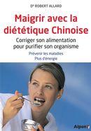 Maigrir avec la diététique Chinoise N.E.