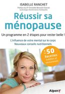 Réussir sa ménopause : Un programme en 2 étapes pour rester belle !
