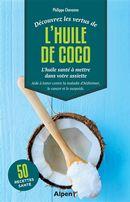 L'huile de coco - L'huile santé à avoir dans votre placard