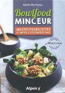 Bowlfood Minceur : Mes petites recettes à index glycémique bas