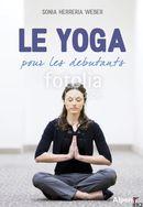 Yoga pour les débutants Le