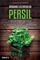 Découvrez les vertus du persil