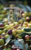 Les vertus de l'huile d'olive
