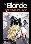 La Blonde  Bondage Palace