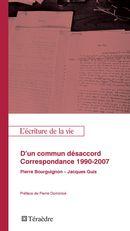 D'un commun désacord. Correspondance 1990-2007