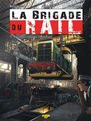 La brigade du rail 03 : Requiem chez les cheminots