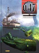 U-47 13 : Sous les griffes de la ss + DOC + Ex-libris