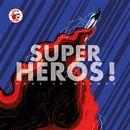 Super Héros ! : Sous le masque