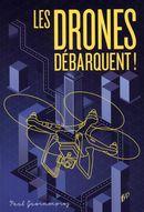 Les drones débarquent!