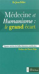 Médecine et humanisme: le grand écart