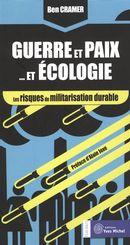 Guerre et paix...et écologie