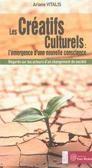 Les créatifs Culturels : l'émergence d'une nouvelle conscience