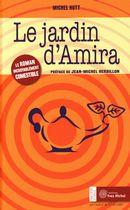 Le jardin d'Amira : Le roman incroyablement comestible