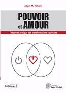 Pouvoir et Amour : Théorie et pratique des transformations sociétale N.E.
