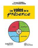 Les voies de la présence N.E.