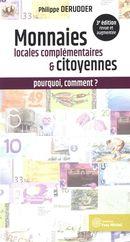 Monnaies locales complémentaires & citoyennes : pourquoi, comment ?