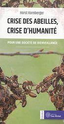 Crise des abeilles, crise d'humanité : Pour une société de bienveillance