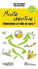 Mixité et créativité : la formule gagnante des entreprises innovantes