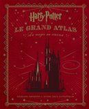 Harry Potter : Le Grand Atlas - La magie au cinéma