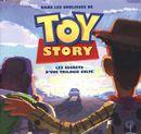 Dans les coulisses de Toy story : Les secrets d'une trilogie