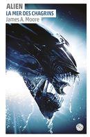 Alien 02 : La mer des chagrins