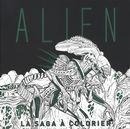 Alien : La saga à colorier