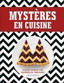 Mystères en cuisine : Plus de 100 recettes inspirées de Twin Peaks