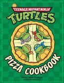 Teenage Mutant Ninja Turtles : Pizza cookbook
