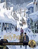Collection Harry Potter au cinéma 10 : Villages et maisons de sociers